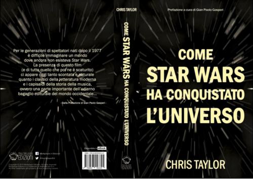 COME STAR WARS HA CONQUISTATO L'UNIVERSO DI CHRISTAYLOR