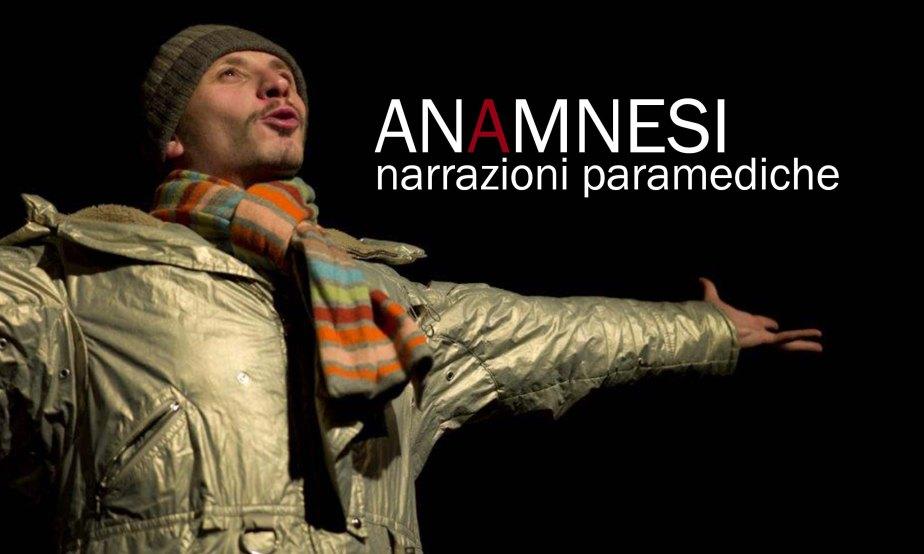 INVENTARIA 2016 – ANAMNESI Narrazioni Paramediche di e con MarcoBianchini